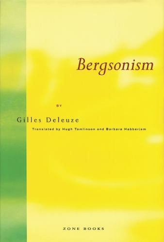 Bergsonism by Gilles Deleuze