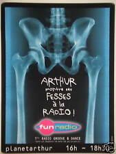 PUBLICITÉ 2002 FUN RADIO ARTHUR MONTRE SES FESSES A LA RADIO