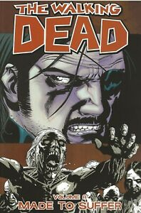 THE-WALKING-DEAD-VOLUME-8-MADE-TO-SUFFER-TRADE-PAPERBACK-AVE-NOW