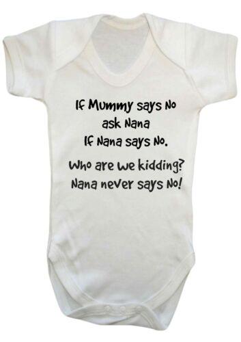 BABY BOY GIRL If mummy Says No Ask Nana VEST,BABY GROW,BODYSUIT,Top,Romper GIFT
