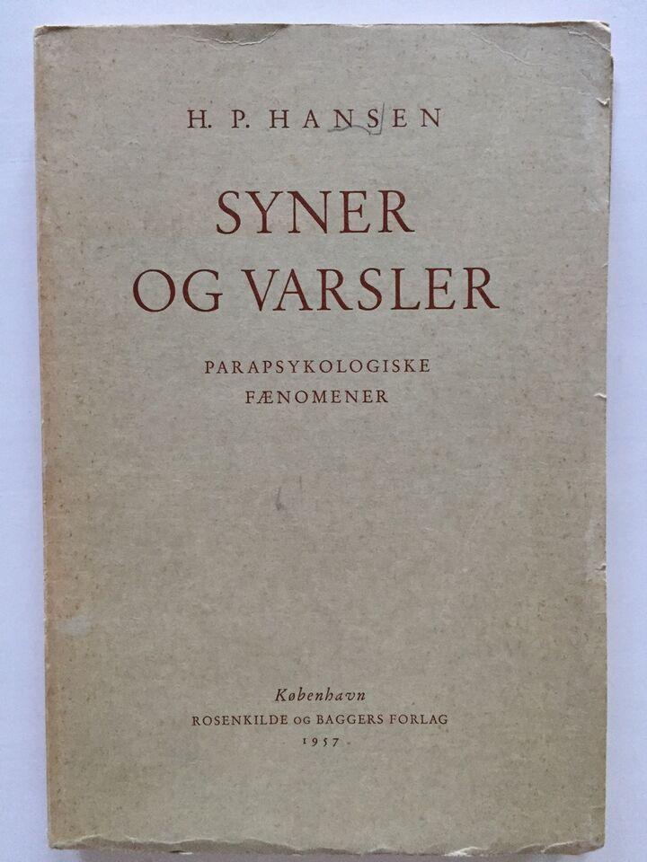 Syner og Varsler - Parapsykologiske fænomener, H.P.