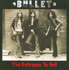 The  Entrance to Hell by Bullet (U.K.) (CD, Nov-2010, Angel Air Records)