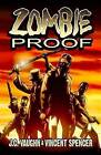 Zombie Proof Volume 1 by J. C. Vaughn (Paperback, 2016)