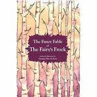 The Fancy Fable of the Fairy's Frock by Jasmine May Dodson (Paperback / softback, 2009)
