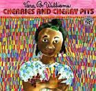 Cherries and Cherry Pits by Vera B Williams (Paperback / softback, 1991)