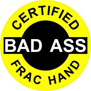 3-Certified-Bad-Ass-Frac-Hand-2-Hard-Hat-helmet-Stickers-H611