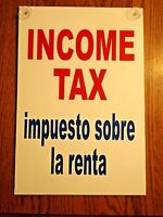 Income Tax English / Spanish Plastic Coroplast 12x18 Sign W/ Suction Cups White