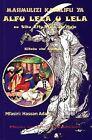Masimulizi Kamilifu Ya Alfu Lela U Lela Au Siku Elfu Moja Na Moja: Kitabu Cha Kwanza by Mkuki na Nyota Publishers (Paperback, 2004)