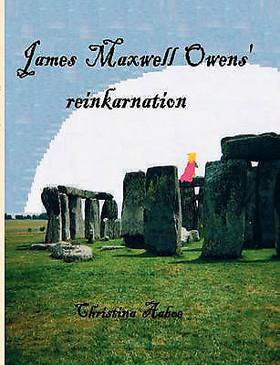 1 of 1 - NEW James Maxwell Owens' reinkarnation (Danish Edition) by Christina Aaboe