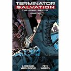 Terminator Salvation: Final Battle Volume 2 by J. Michael Straczynski (Paperback, 2015)