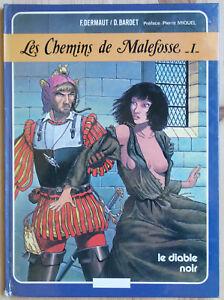 Les-chemins-de-Malefosse-T-1-Le-diable-noir-France-loisirs-1984