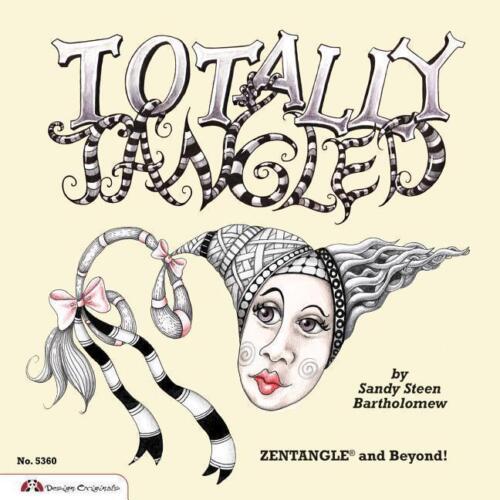 1 von 1 - Totally Tangled von Sandy Steen Bartholomew (2010, Taschenbuch)