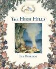 The High Hills von Jill Barklem (1996, Gebundene Ausgabe)