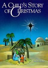 A Child's Story of Christmas