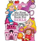 My First Colouring Book for Girls ( Crazy Colouring for Kids) by Elizabeth James (Paperback / softback, 2016)