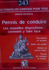 DUCROCQ. Permis de conduire. Les nouvelles dispositions. Puits Fleuri. 2007.