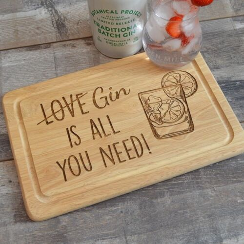 All you Need is Gin Chopping Board Funny Gin Lovers All You Need Is Love Gift
