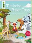 Tierische Paper Toys von Patrick Krämer (2015, Taschenbuch)