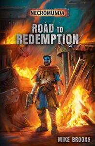 Road-To-Redemption-Necromunda-Da-Brooks-Mike-Nuovo-Libro-Gratuito