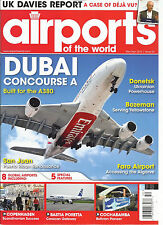AIRPORTS OF THE WORLD,  MARCH / APRIL, 2014   ISSUE, 52  ( DUBAI CONCOURSE  A )