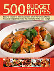 500 Budget Recipes: Easy-to-cook and Delicious Dishes for All the Family, Offering Fabulous Recipes That Make the Most of a Thrifty Food Budget by Lucy Doncaster (Hardback, 2013)