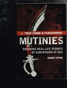 Mutinies-Shocking-Real-life-Stories-of-Subversion-at-Sea-by-Barry-Stone