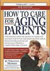 How to Care for Aging Parents by Virginia Morris (Paperback, 2005)