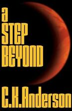 A Step Beyond Anderson, Christopher K Paperback