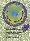 The Oneness Circle Handbook: A Guide for Evolving Spiritual Growth in a Supportive and Structured Group Environment by Carol B Stanley, Stacie Will (Paperback / softback, 2016)