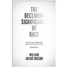 The Declining Significance of Race: Blacks and Changing American-ExLibrary