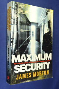MAXIMUM-SECURITY-James-Morton-INSIDE-STORY-OF-AUSTRALIA-039-S-TOUGHEST-GAOLS-Jail