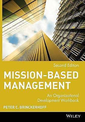 1 of 1 - Mission-Based Management: An Organizational Development Workbook with CD-ROM