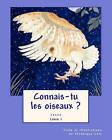 Connais-Tu Les Oiseaux ? (Livre 1) by Veronique Cole (Paperback / softback, 2011)