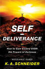 Self-Deliverance: How to Gain Victory Over the Powers of Darkness by Rabbi K Schneider (Paperback / softback, 2015)