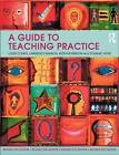 A Guide to Teaching Practice by Keith Morrison, Louis Cohen, Dominic Wyse, Lawrence Manion (Paperback, 2010)