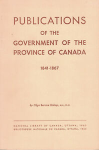 PUBLICATIONS-OF-THE-GOVERNMENT-OF-THE-PROVINCE-OF-CANADA-BY-OLGA-BERNICE-BISHOP