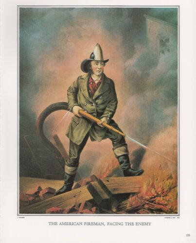 """1972 Vintage Currier /& Ives /""""AMERICAN FIREMAN FACING THE ENEMY/"""" Color Lithograph"""