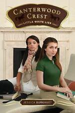 Canterwood Crest: Little White Lies 6 by Jessica Burkhart [NEW PAPERBACK BOOK]