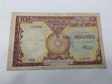 Cambodia Laos Vietnam French Indo-China 10 Piastres