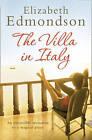 The Villa in Italy by Elizabeth Edmondson (Paperback, 2006)