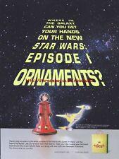 Hallmark Star Wars Episode 1 Ornaments Magazine Advert #3261