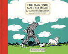 The Man Who Lost His Head by Claire Hutchet Bishop (Paperback, 2009)