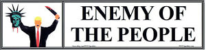 ANTI-Trump-ENEMY-OF-THE-PEOPLE-humorous-political-bumper-sticker