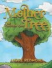 Mother Tree: The Chosen One by Andre Redmond (Paperback / softback, 2014)