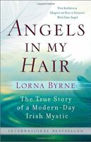 Angels In My Hair By Lorna Byrne, (paperback), Harmony , New, Free Shipping on Sale