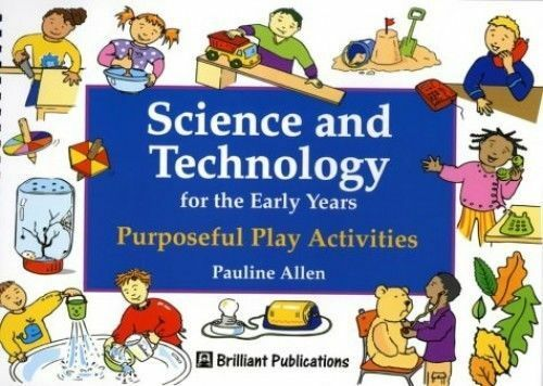 1 of 1 - ***1995 EDITION*** Science and Technology for the Early Years by Pauline Allen