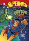 Superman: Meteor of Doom by Paul Kupperberg (Hardback, 2009)