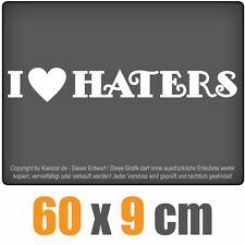I Love Haters chf0039 BIANCO 60 x 9 cm POSTERIORE VETRI ADESIVO PARABREZZA AUTO