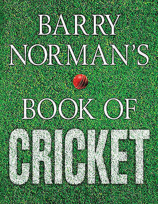 """""""AS NEW"""" Norman, Barry, Barry Norman's Book of Cricket, Book"""