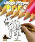 Dogs by Maria Hosley (Hardback, 2007)